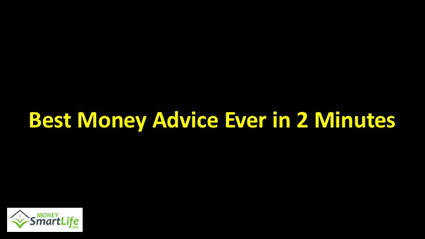 Best Money Advice Ever in 2 minutes
